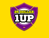 25 Dollar 1 Up Review